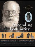 Ascending Peculiarity: Edward Gorey on Edward Gorey
