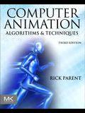 Computer Animation: Algorithms and Techniques