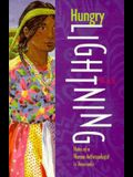 Hungry Lightning: Notes of a Woman Anthropologist in Venezuela