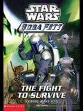 Star Wars: Boba Fett #1: Fight to Survive