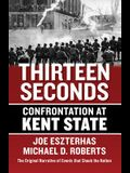 Thirteen Seconds: Confrontation at Kent State