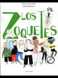 Los Zoquetes = The Dunderheads