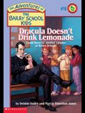 The Bailey School Kids #16: Dracula Doesn't Drink Lemonade: Dracula Doesn't Drink Lemonade