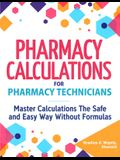 Pharmacy Calculations for Pharmacy Technicians