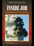 Inside Job: Unmasking the 9-11 Conspiracies