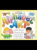 Alphabet Art: With A-Z Animal Art & Fingerplays [With Traceable Letters]