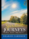 Spiritual Journeys: Are you ready?