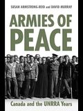 Armies of Peace: Canada and the UNRRA Years