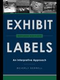 Exhibit Labels: An Interpretive Approach, Second Edition