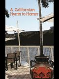 A Californian Hymn to Homer