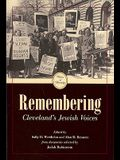 Remembering: Cleveland's Jewish Voices