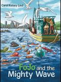 Fojo and the Mighty Wave