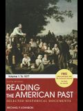 Reading the American Past: Volume I: To 1877: Selected Historical Documents