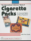 The International Collectors' Guide to Cigarette Packs: With Values
