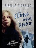 Stone and Snow: Book 2 in the young Raleigh Harmon mysteries