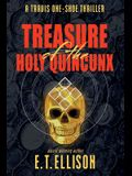 Treasure of the Holy Quincunx: A Travis One-Shoe Thriller