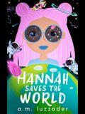 Hannah Saves the World