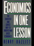 Economics in One Lesson: The Shortest and Surest Way to Understand Basic Economics [With Earbuds]