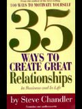 35 Ways to Create Great Relationships