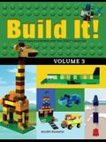 Build It! Volume 3: Make Supercool Models with Your Lego(r) Classic Set