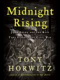Midnight Rising: John Brown and the Raid That Sparked the Civil War (Thorndike Press Large Print Popular and Narrative Nonfiction Series)