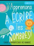 Apprenons à écrire les nombres: Cahier d'apprentissage des nombres: 3 ans et +: Un cahier d'activités pour s'entrainer à écrire les nombres sur le thè