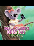 Koala Claire's Busy Day
