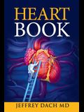 Heart Book: How to Take Control of Your Heart Health and Prevent Coronary Artery Disease