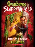 Diary of a Dummy (Goosebumps Slappyworld #10), 10