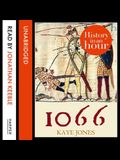 1066 Lib/E: History in an Hour
