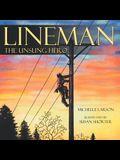 Lineman, the Unsung Hero