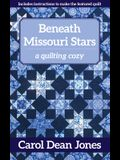 Beneath Missouri Stars: A Quilting Cozy