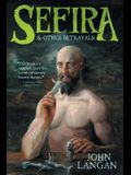 Sefira and Other Betrayals