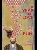 A Year Of Love: 52 Short Poems by Rumi