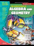 The Complete Book of Algebra & Geometry (Grades 5-6)