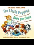 Ten Little Puppies/Diez Perritos: Bilingual Spanish-English