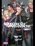 Smokin' Parade, Vol. 6