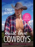 Must Love Cowboys (with Bonus Novel): Two Full Books for the Price of One