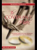 The Covenant Maker: Knowing God and His Promises for Salvation and Marriage (Bible Study Included)
