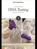 DNA Testing: Genealogy and Forensics