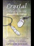 Crystal Awareness