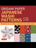 Origami Paper - Japanese Washi Patterns - 6 - 96 Sheets: Tuttle Origami Paper: High-Quality Origami Sheets Printed with 8 Different Patterns: Instruct