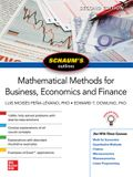 Schaums Outline of Mathematical Methods for Business, Economics and Finance, Second Edition