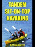 Tandem Sit-On-Top Kayaking