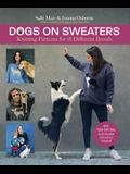 Dogs on Sweaters: Knitting Patterns for Over 18 Different Breeds