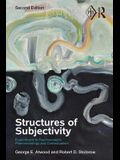 Structures of Subjectivity: Explorations in Psychoanalytic Phenomenology and Contextualism