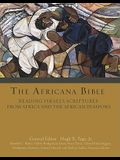Africana Bible, the Hb: Reading Israel's Scriptures from Africa and the African Diaspora