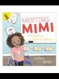 Meeting Mimi: A Story about Different Abilities
