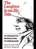 The Laughter is on My Side: An Imaginative Introduction to Kierkegaard