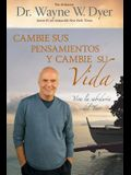 Cambie Sus Pensamientos Y Cambie Su Vida: Viva La Sabiduria del Tao = Change Your Thoughts, Change Your Life